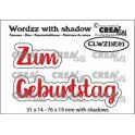 Crealies Wordzz with Shadow Zum Geburtstag